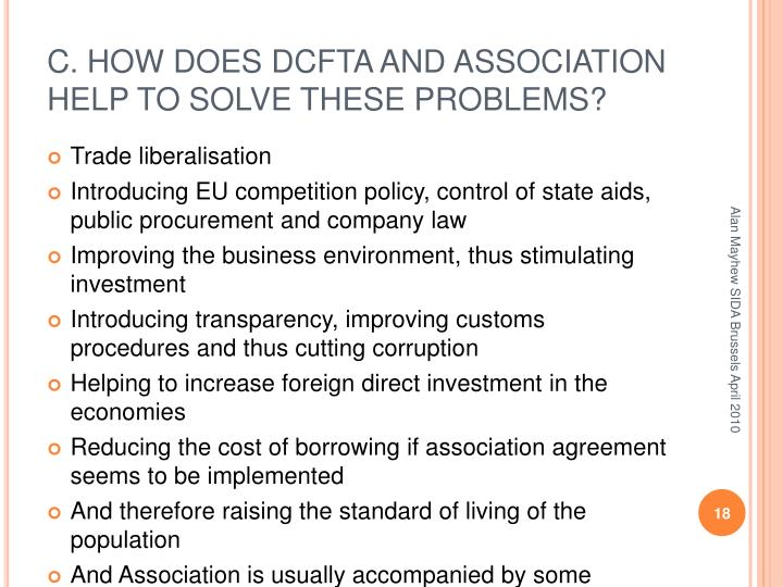 C. HOW DOES DCFTA AND ASSOCIATION HELP TO SOLVE THESE PROBLEMS?