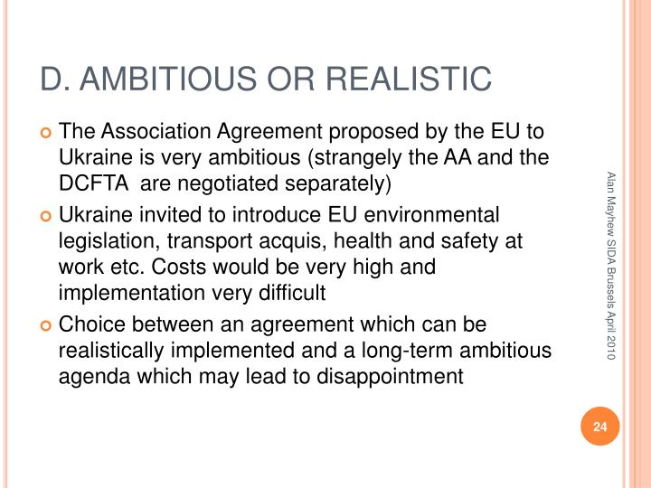 D. AMBITIOUS OR REALISTIC