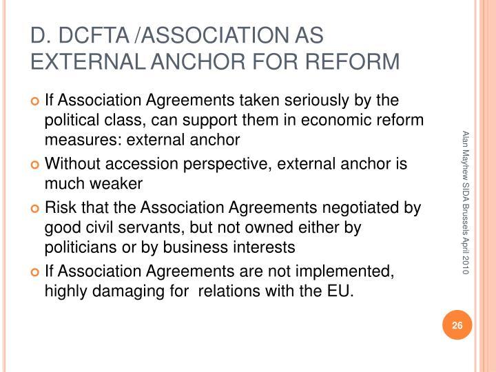 D. DCFTA /ASSOCIATION AS EXTERNAL ANCHOR FOR REFORM