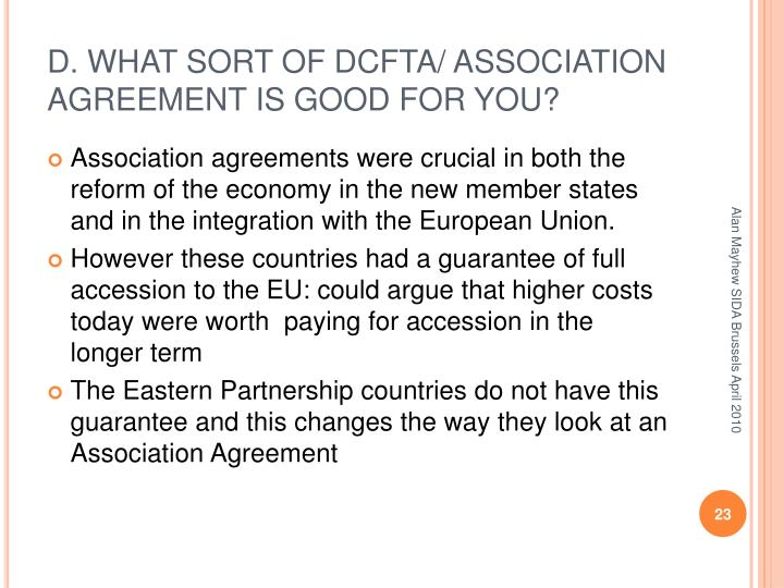 D. WHAT SORT OF DCFTA/ ASSOCIATION AGREEMENT IS GOOD FOR YOU?