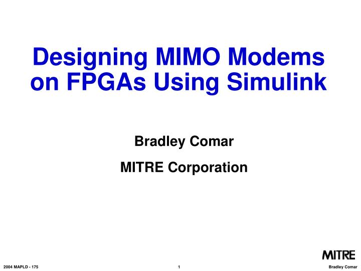 designing mimo modems on fpgas using simulink n.