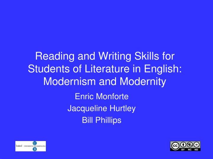 reading and writing skills for students of literature in english modernism and modernity n.