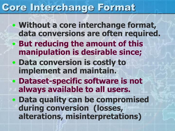 Core Interchange Format