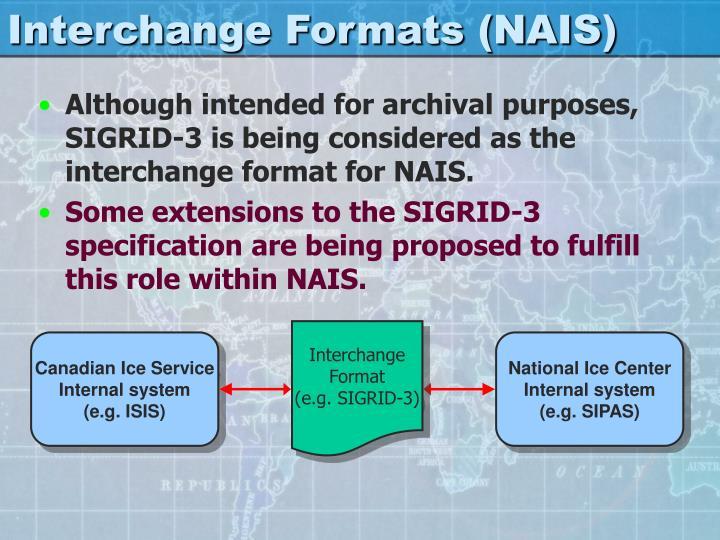 Interchange Formats (NAIS)