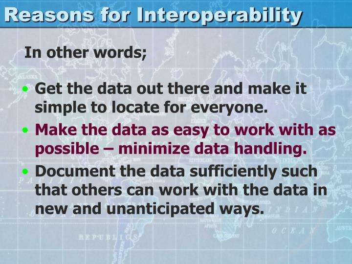 Reasons for Interoperability
