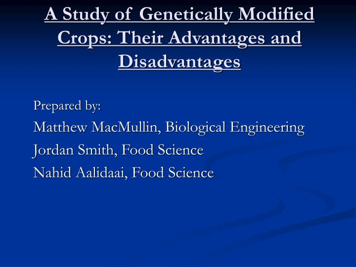 genetically modified foods advantages disadvantages essay