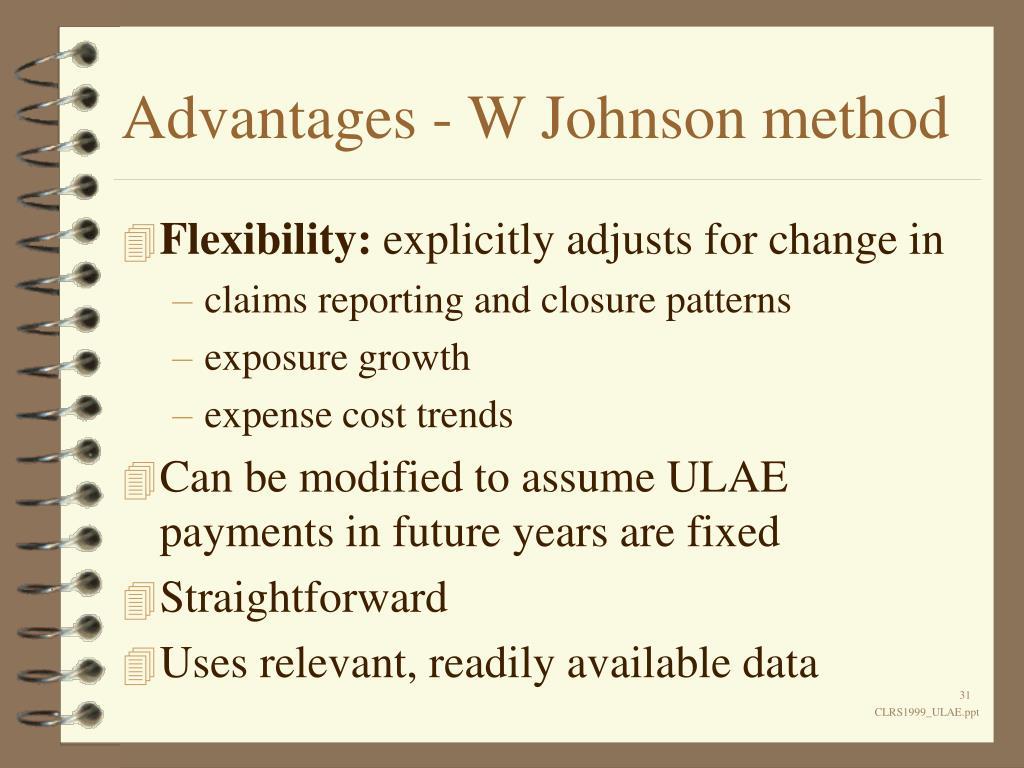 Advantages - W Johnson method