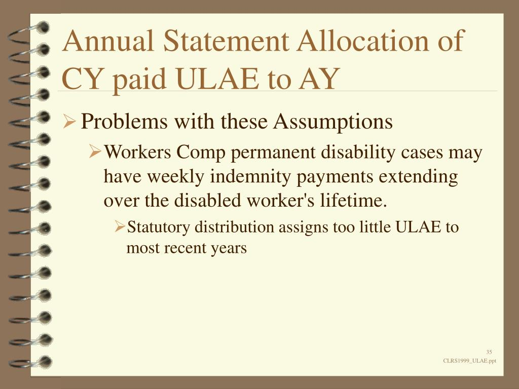 Annual Statement Allocation of CY paid ULAE to AY