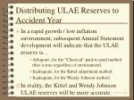 distributing ulae reserves to accident year39