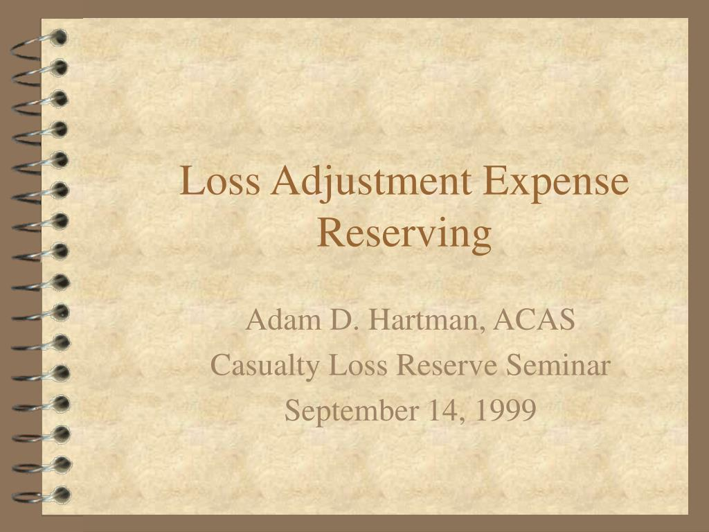 loss adjustment expense reserving l.