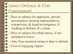 more defense cost containment
