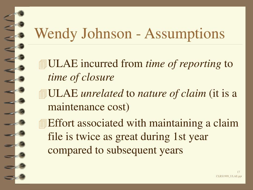 Wendy Johnson - Assumptions