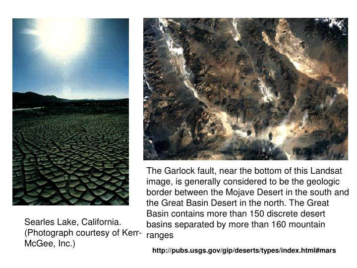 The Garlock fault, near the bottom of this Landsat image, is generally considered to be the geologic...