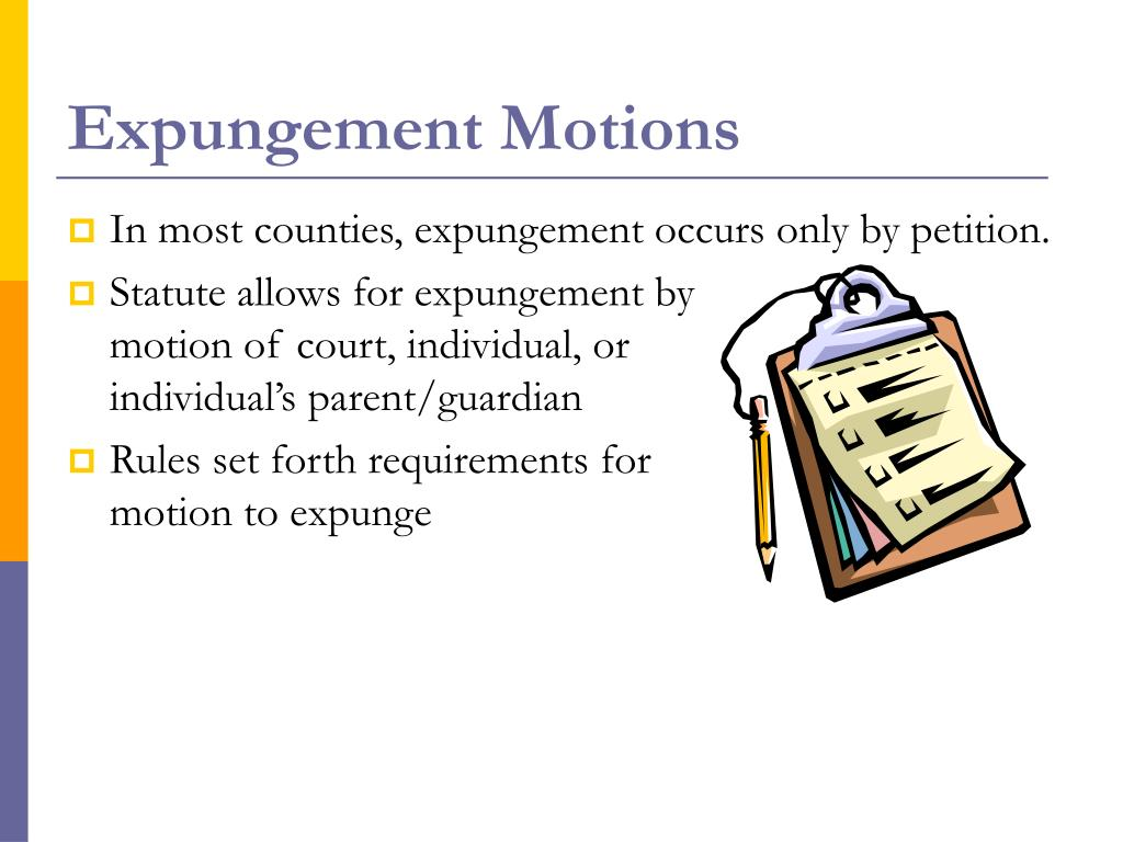 Expungement Motions