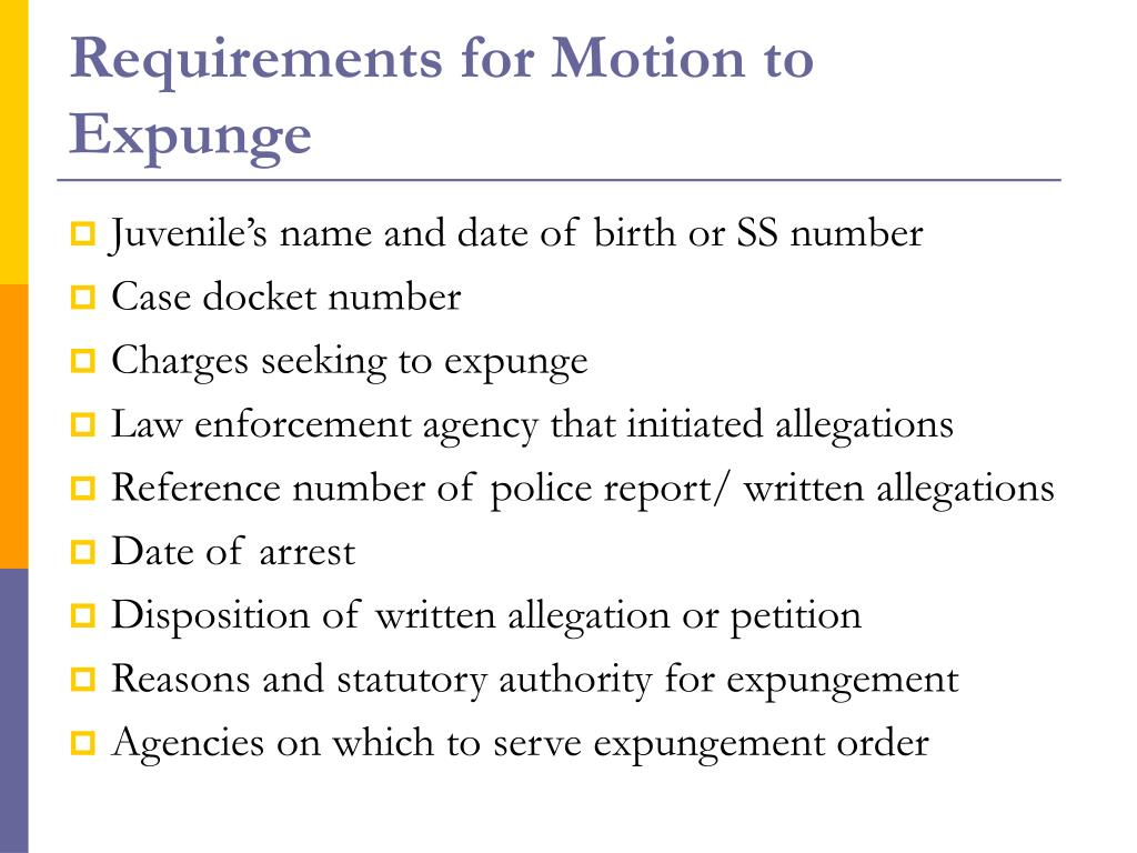 Requirements for Motion to Expunge