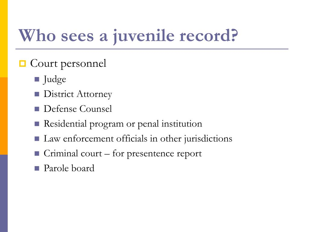 Who sees a juvenile record?