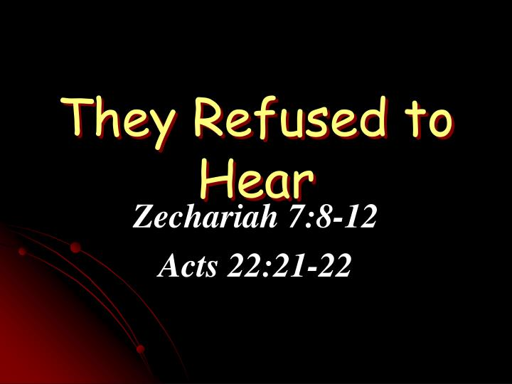 they refused to hear n.