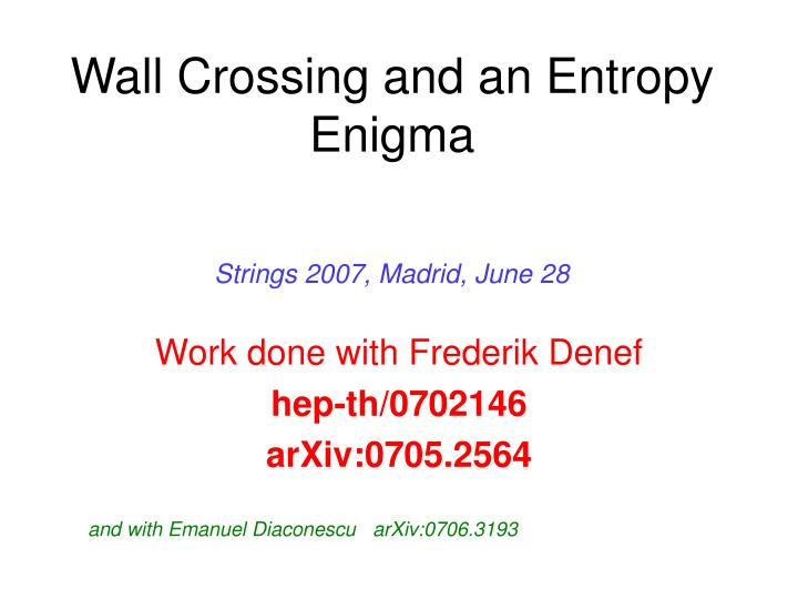 wall crossing and an entropy enigma n.