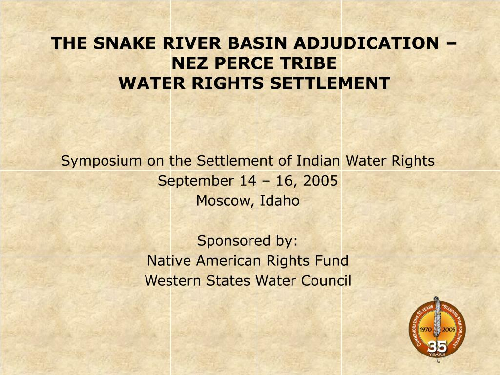 the snake river basin adjudication nez perce tribe water rights settlement l.