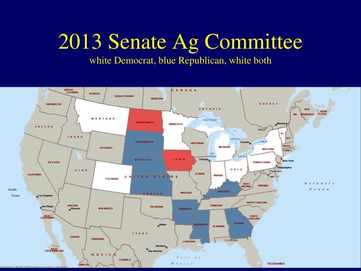 2013 Senate Ag Committee