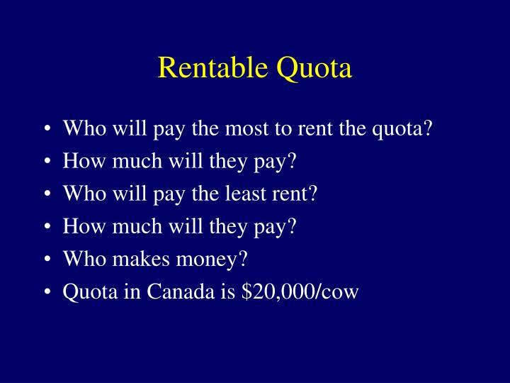 Rentable Quota
