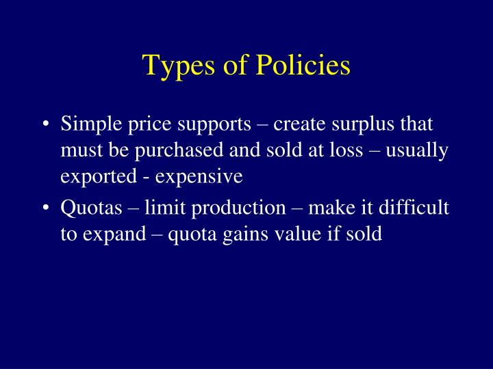 Types of Policies