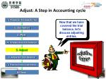 adjust a step in accounting cycle