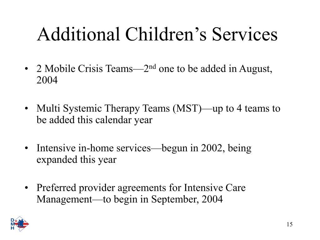 Additional Children's Services