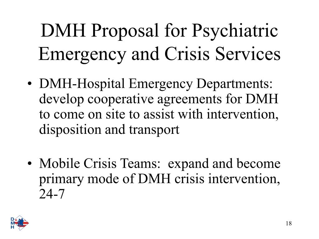 DMH Proposal for Psychiatric Emergency and Crisis Services