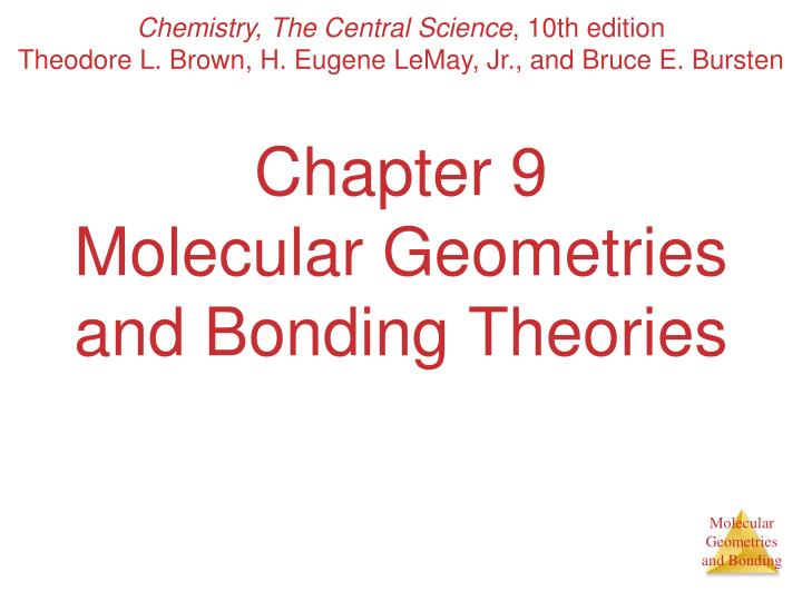 chapter 9 molecular geometries and bonding theories n.