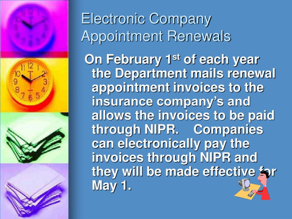 Electronic Company Appointment Renewals