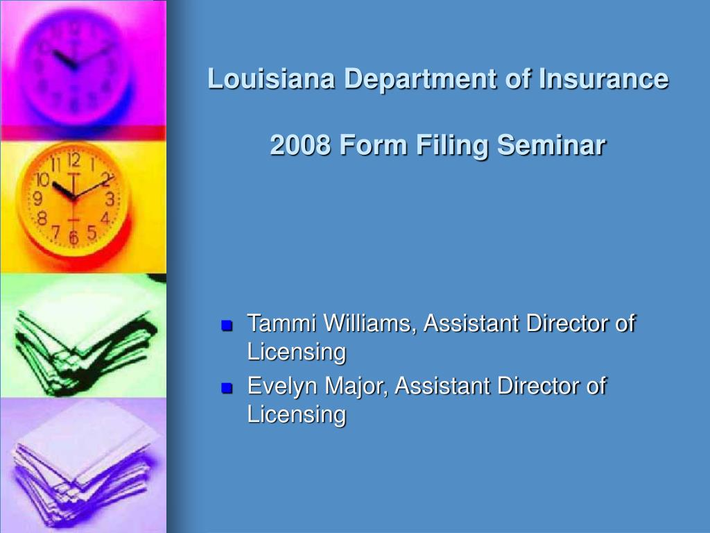 louisiana department of insurance 2008 form filing seminar l.