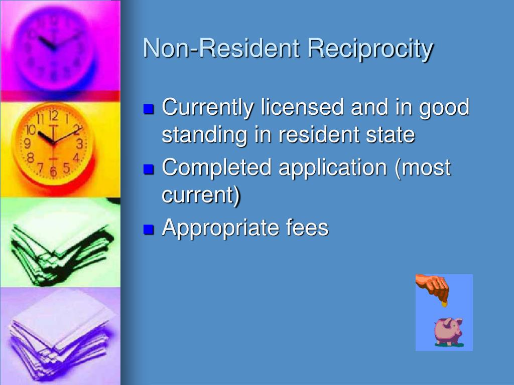 Non-Resident Reciprocity