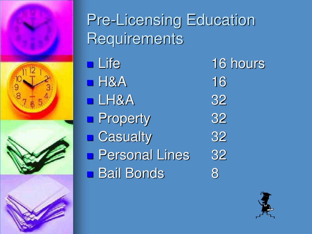 Pre-Licensing Education Requirements