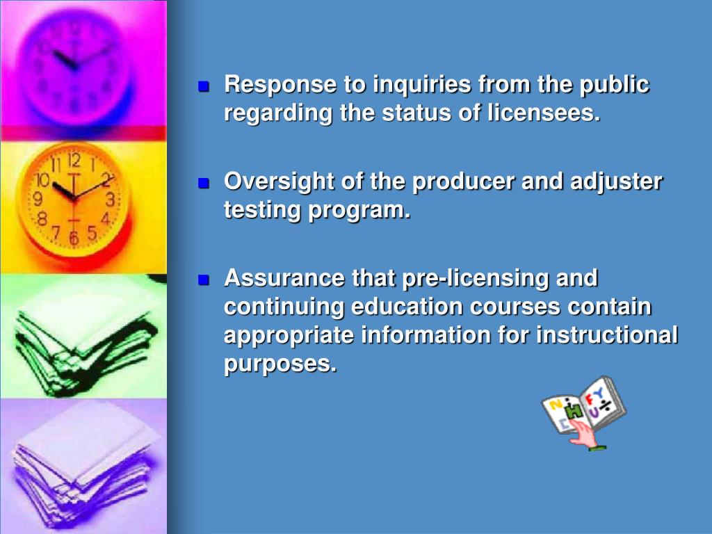 Response to inquiries from the public regarding the status of licensees.