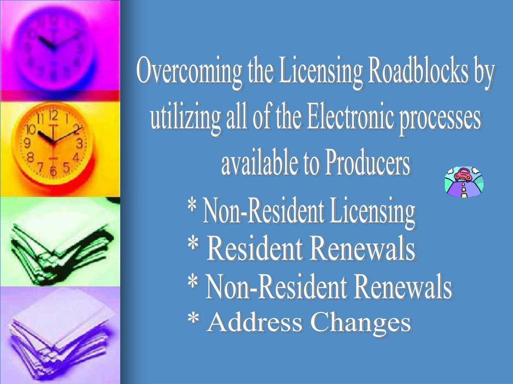 Overcoming the Licensing Roadblocks by