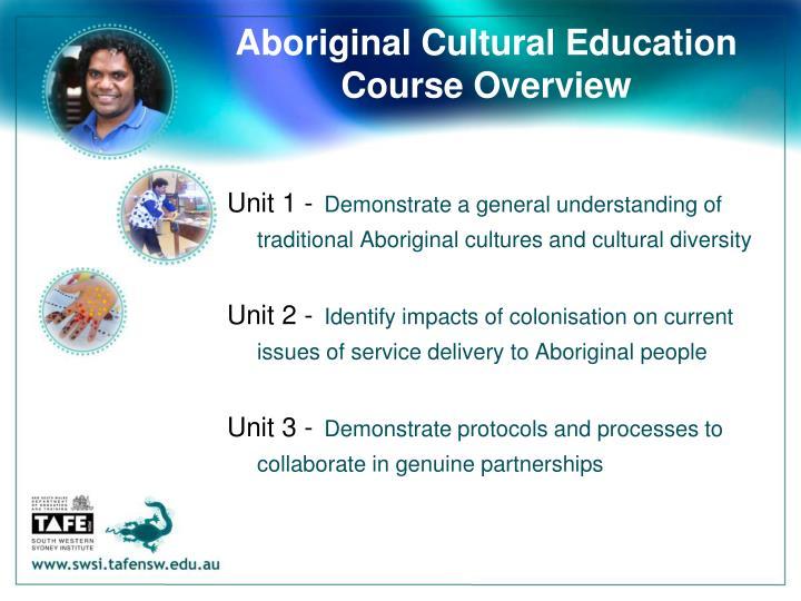 Aboriginal cultural education course overview