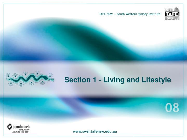 Section 1 - Living and Lifestyle