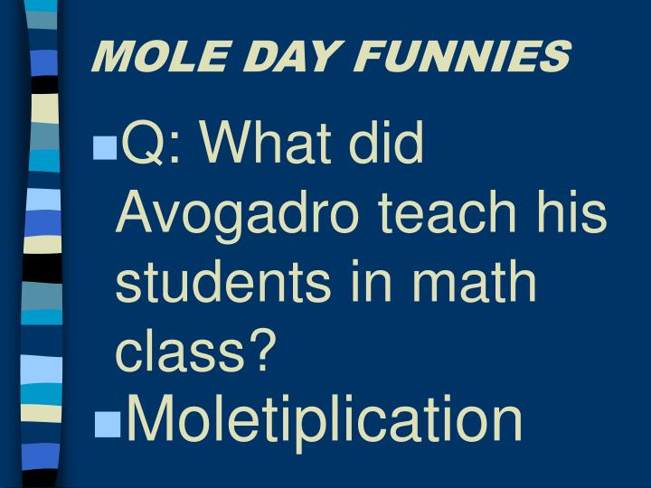 MOLE DAY FUNNIES