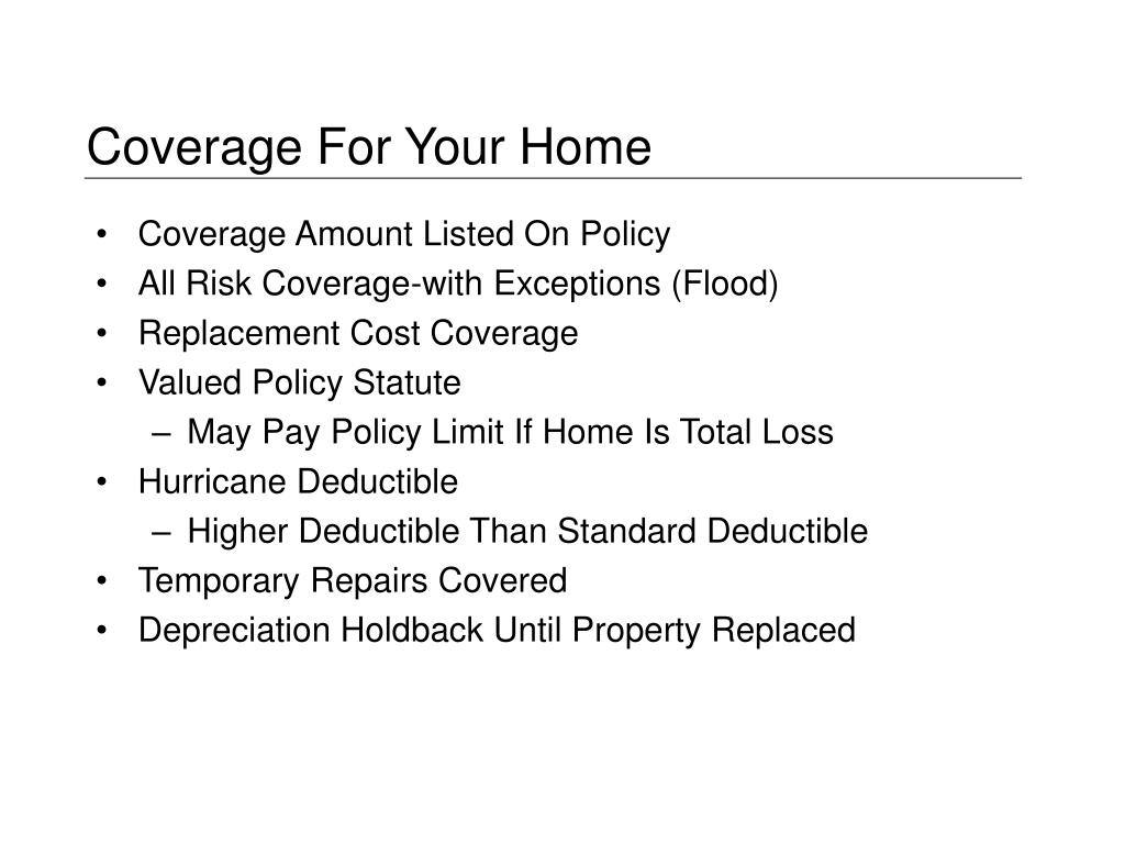 Coverage For Your Home