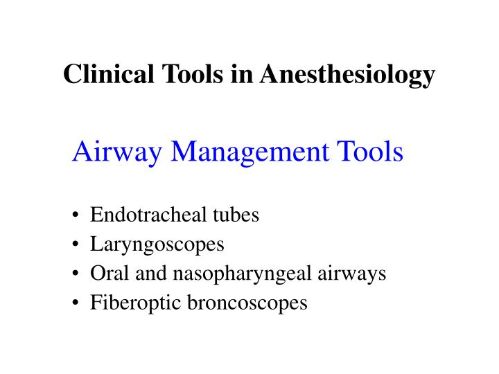 Clinical Tools in Anesthesiology