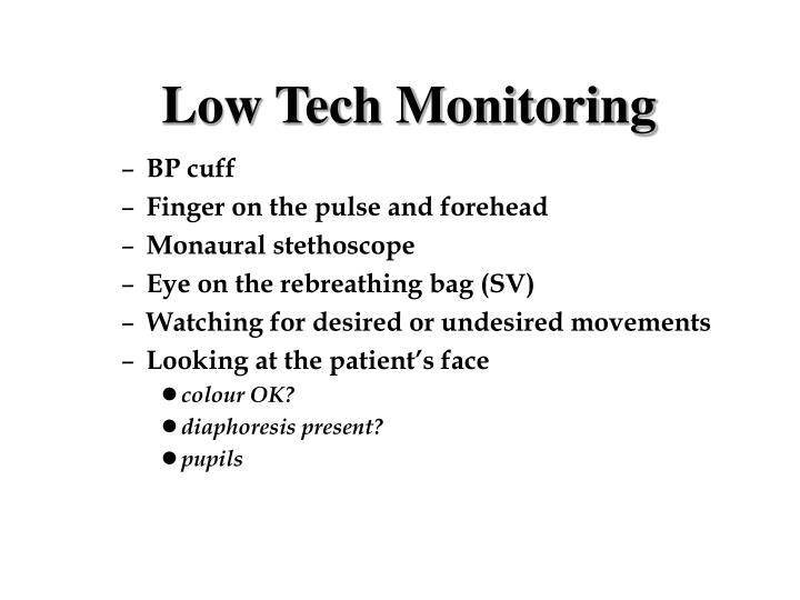 Low Tech Monitoring
