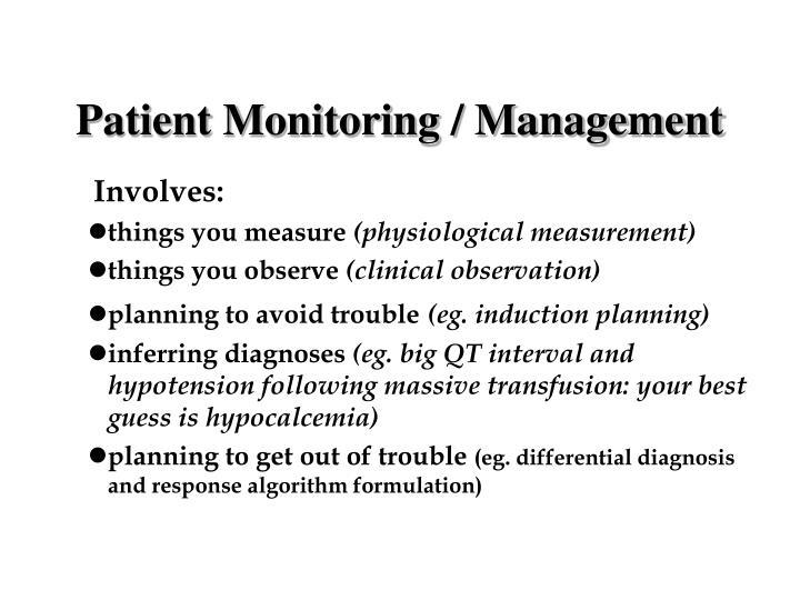 Patient Monitoring / Management