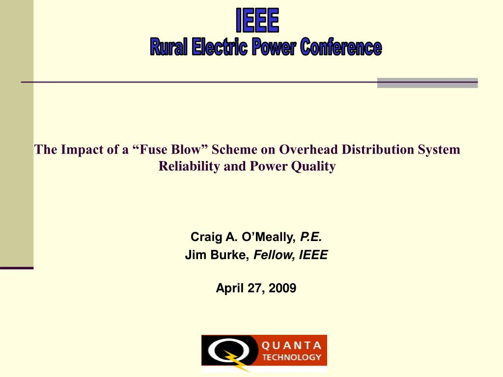Ppt The Impact Of A Fuse Blow Scheme On Overhead Distribution Circuit Breakers Gt Id Series Earth Leakage Breaker System Reliability And Power Quality N