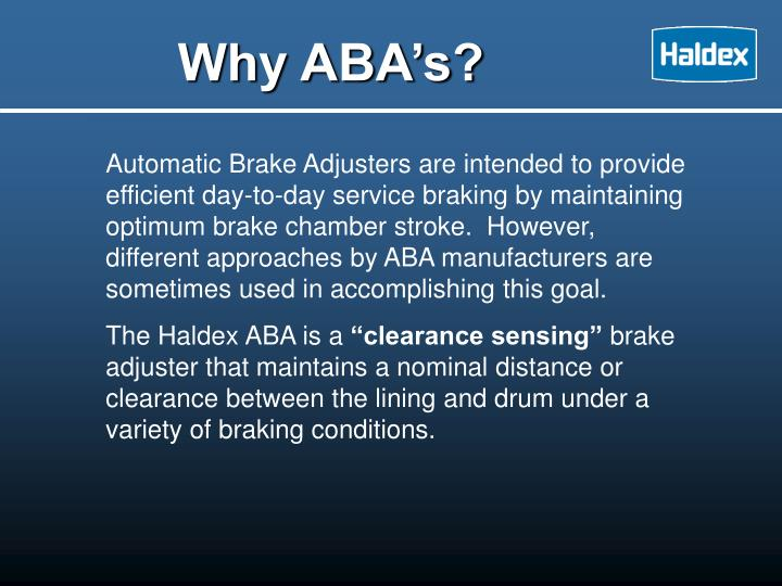 Why ABA's?