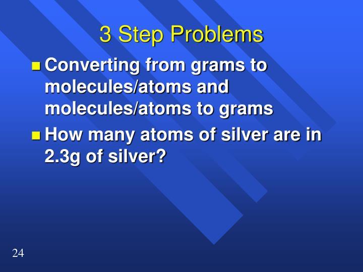 3 Step Problems