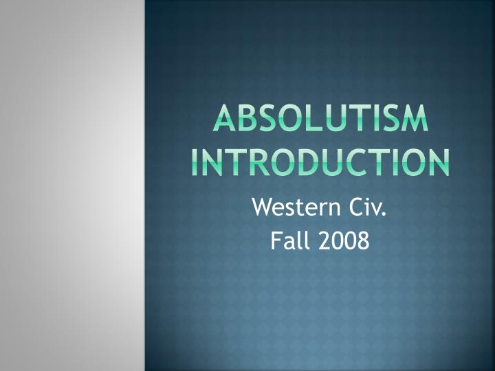 absolutism introduction n.