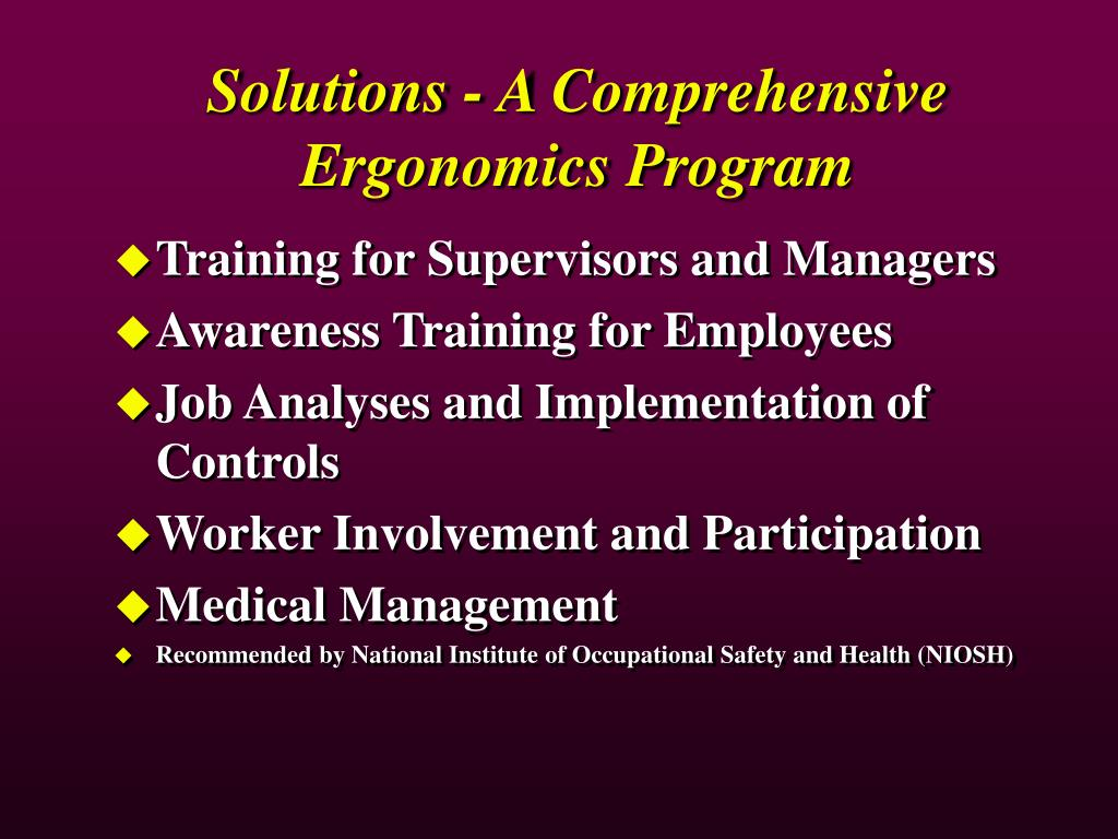 Solutions - A Comprehensive Ergonomics Program
