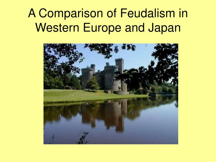 a comparison of feudalism in western europe and japan n.