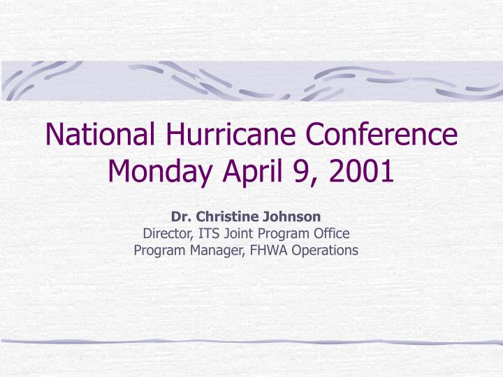 national hurricane conference monday april 9 2001 n.